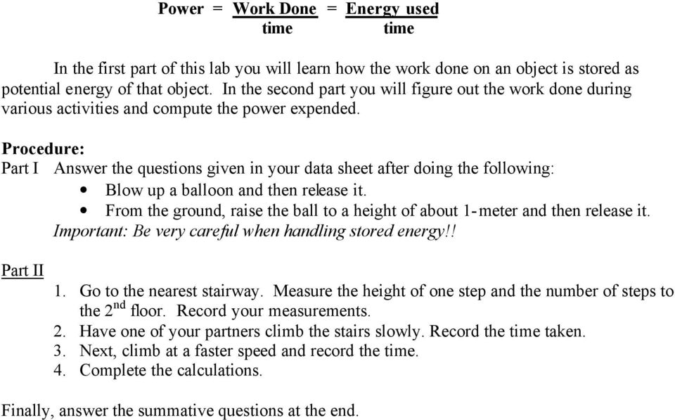 Procedure: Part I Answer the questions given in your data sheet after doing the following: Blow up a balloon and then release it.