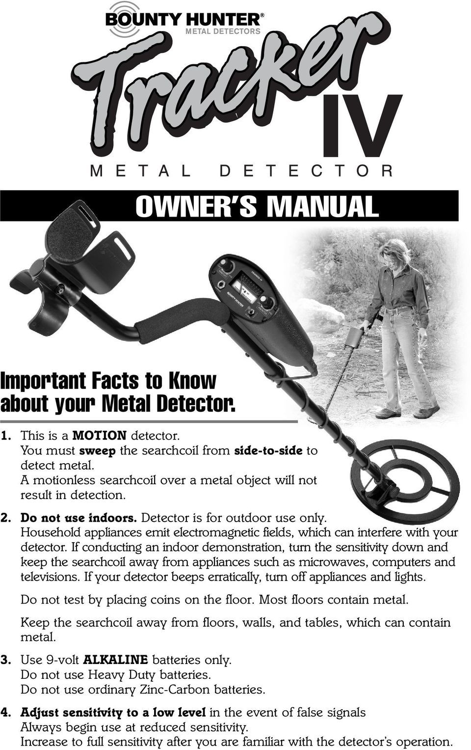 OWNER S MANUAL. Important Facts to Know about your Metal Detector. - PDF