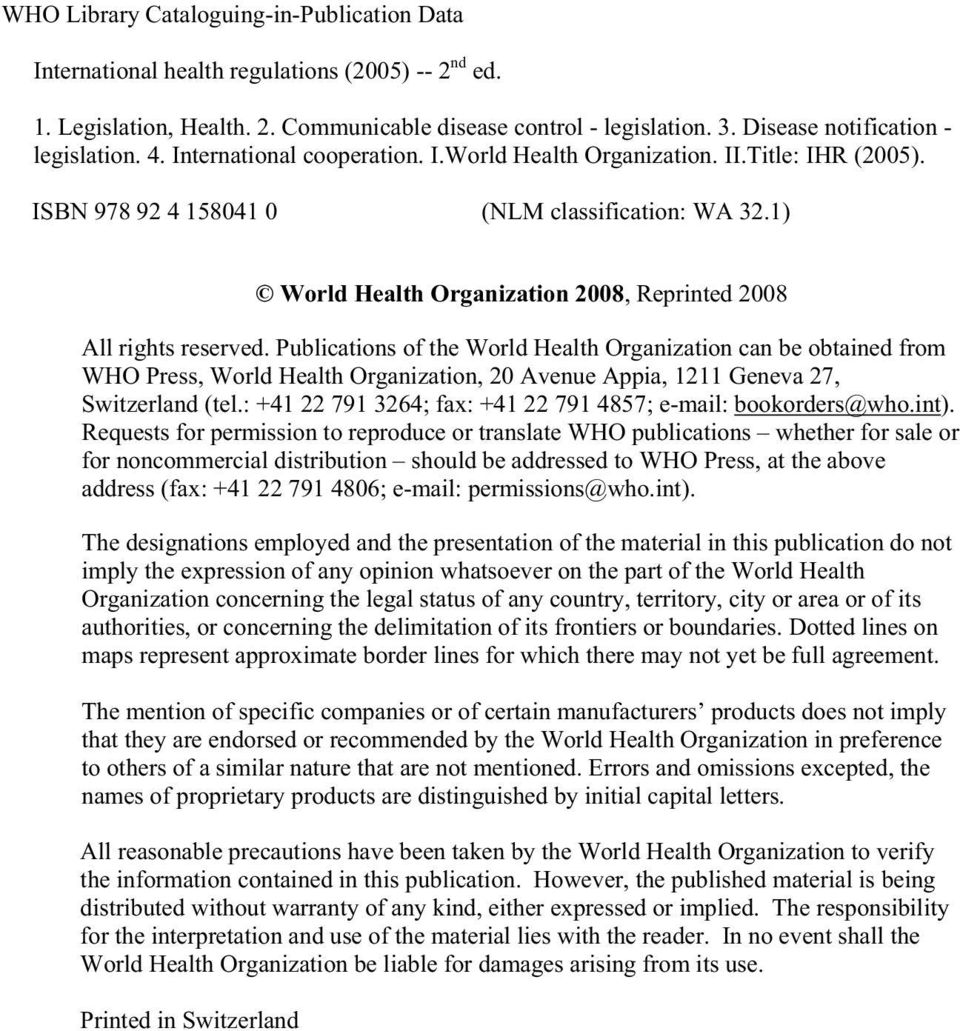 1) World Health Organization 2008, Reprinted 2008 All rights reserved.