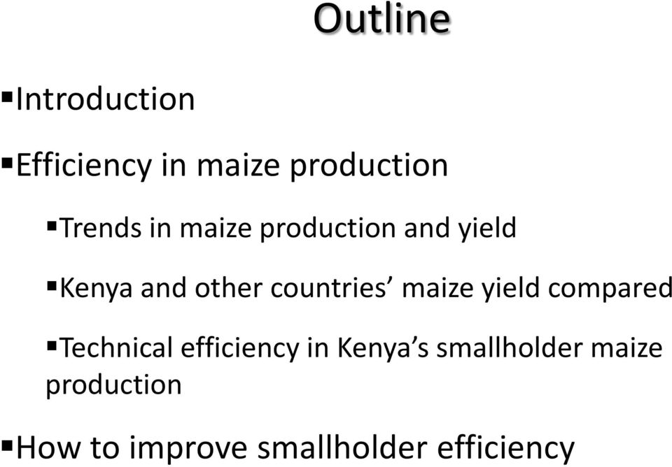 maize yield compared Technical efficiency in Kenya s
