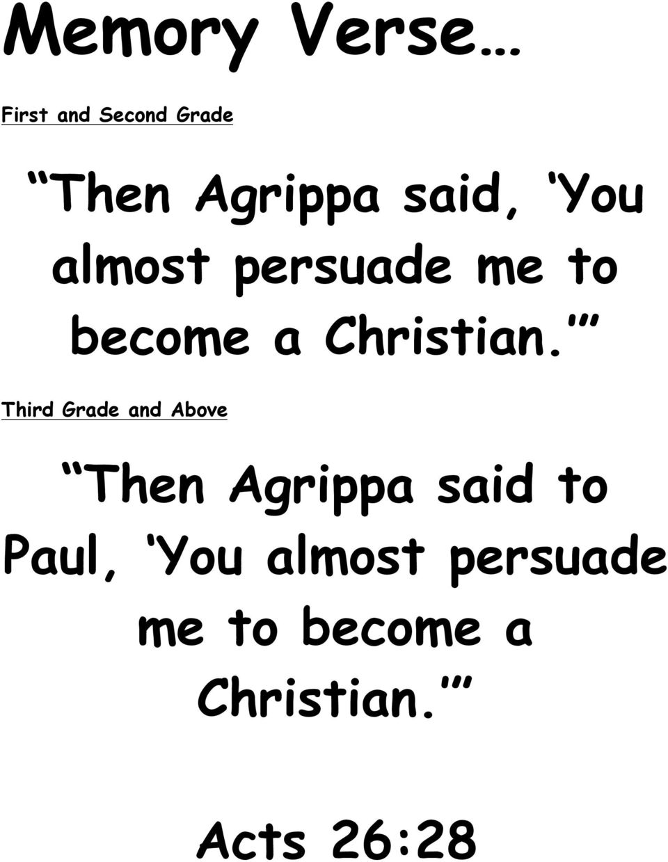 Third Grade and Above Then Agrippa said to Paul,