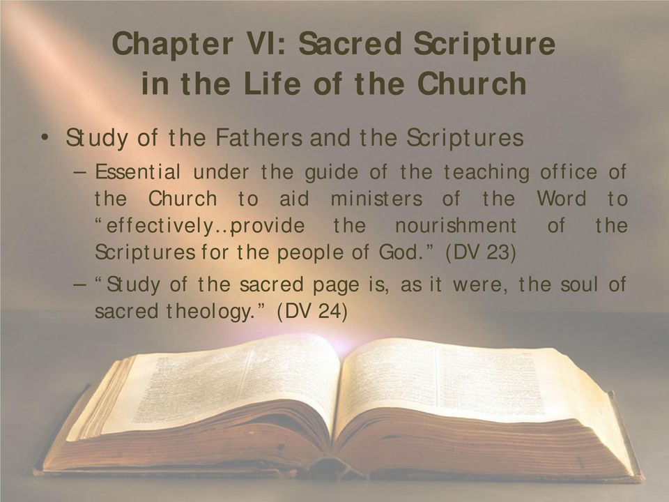 ministers of the Word to effectively provide the nourishment of the Scriptures for the
