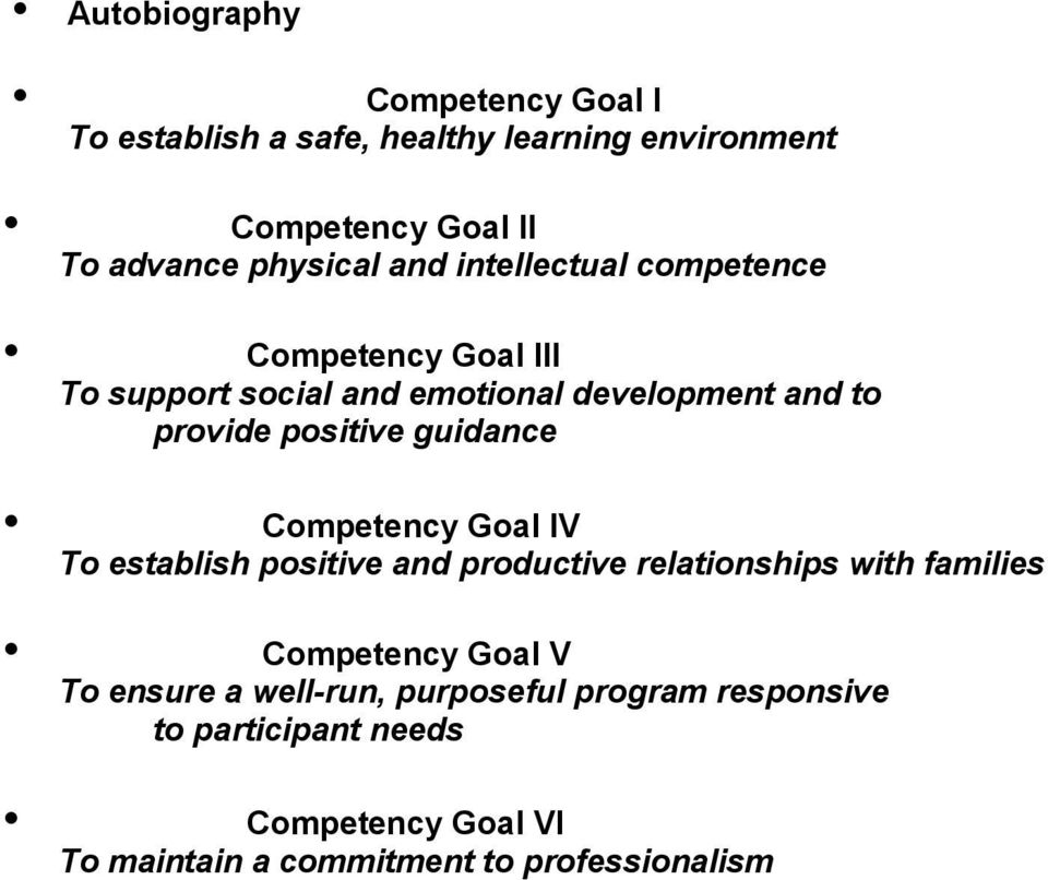 guidance Competency Goal IV To establish positive and productive relationships with families Competency Goal V To ensure