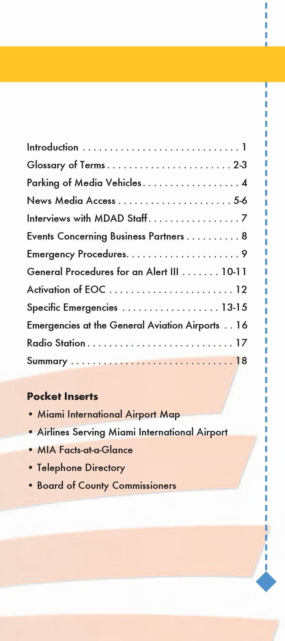 ...................... 12 Specific Emergencies.................. 13-15 Emergencies at the General Aviation Airports.. 16 Radio Station........................... 17 Summary.