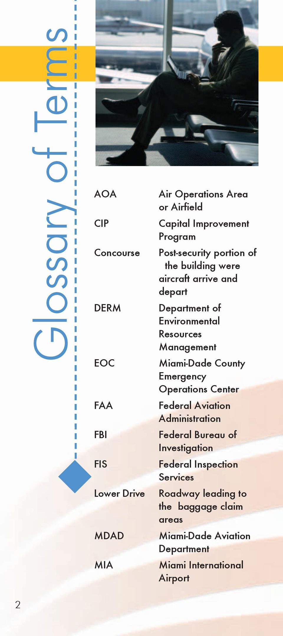 Resources Management Miami-Dade County Emergency Operations Center Federal Aviation Administration Federal Bureau of