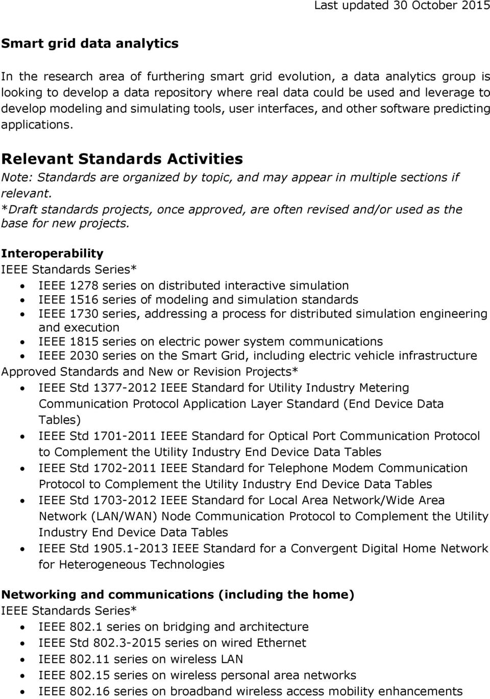Relevant Standards Activities Note: Standards are organized by topic, and may appear in multiple sections if relevant.