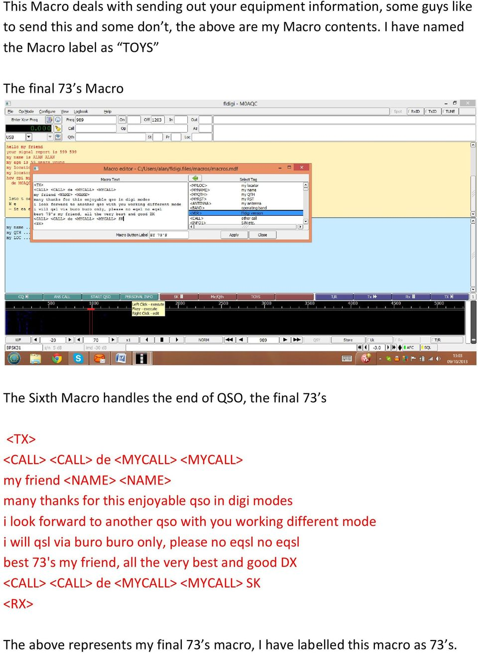 <NAME> <NAME> many thanks for this enjoyable qso in digi modes i look forward to another qso with you working different mode i will qsl via buro buro only,