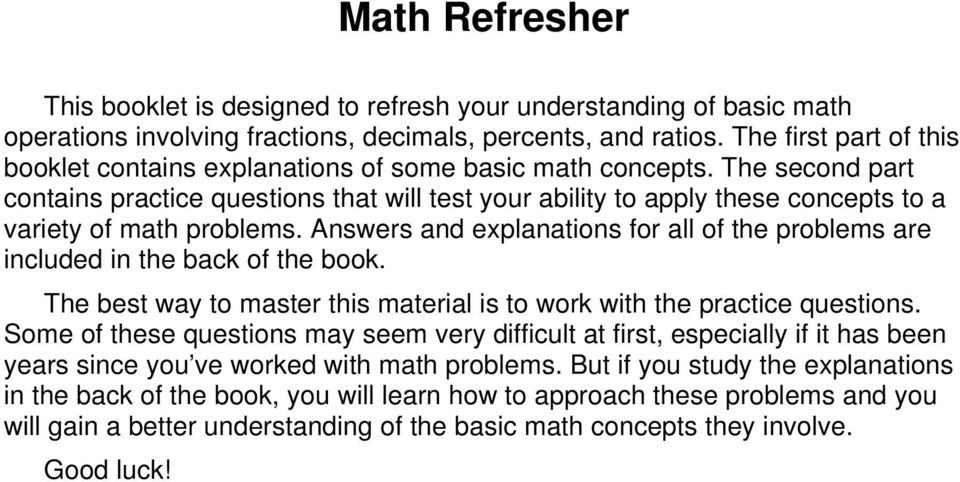 The second part contains practice questions that will test your ability to apply these concepts to a variety of math problems.