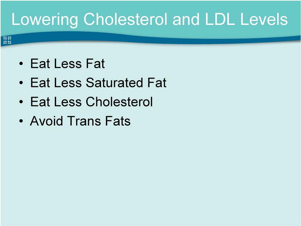 Less Saturated Fat Eat Less