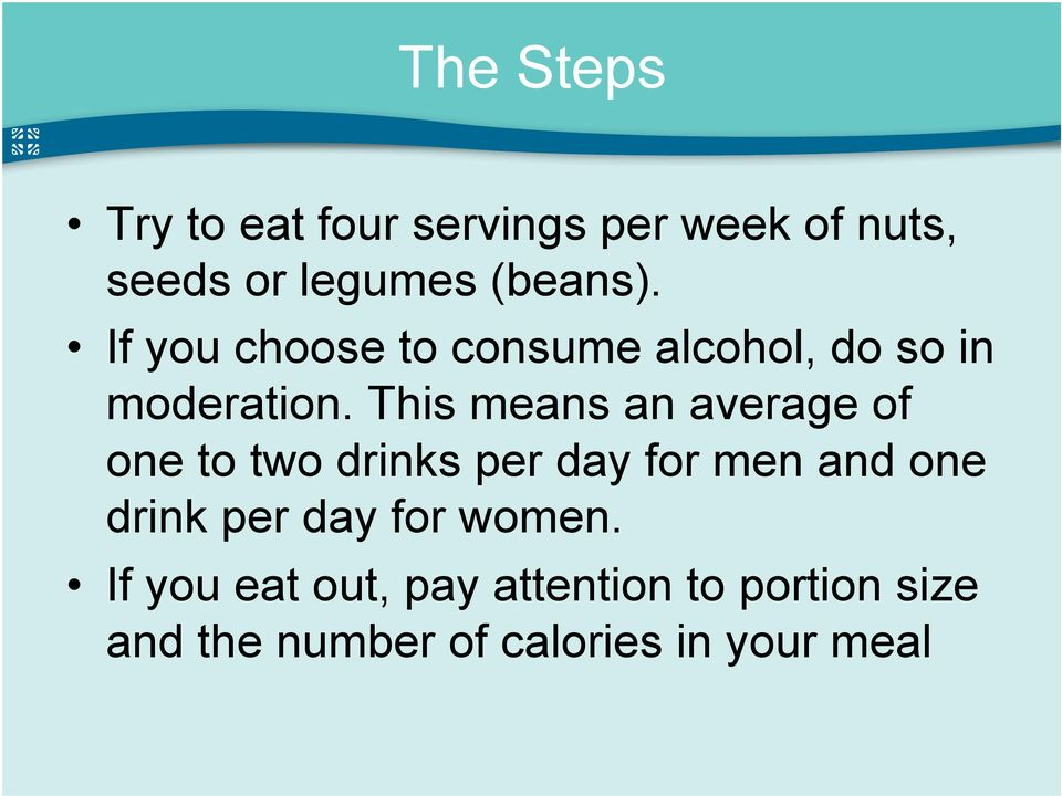 This means an average of one to two drinks per day for men and one drink per