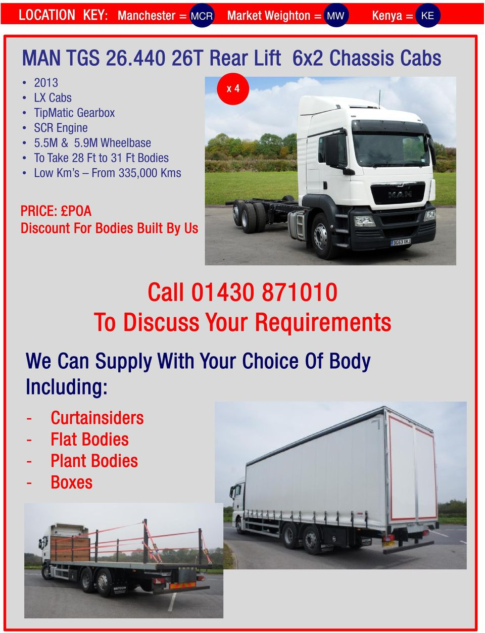 9M Wheelbase To Take 28 Ft to 31 Ft Bodies Low Km s From 335,000 Kms x4 Discount For Bodies