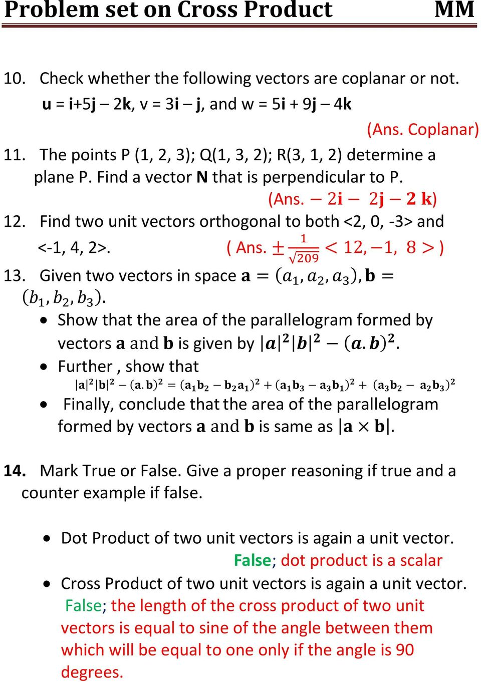 vectors is given by Further, show that Finally, conclude that the area of the parallelogram formed by vectors is same as 14 Mark True or False Give a proper reasoning if true and a counter example if