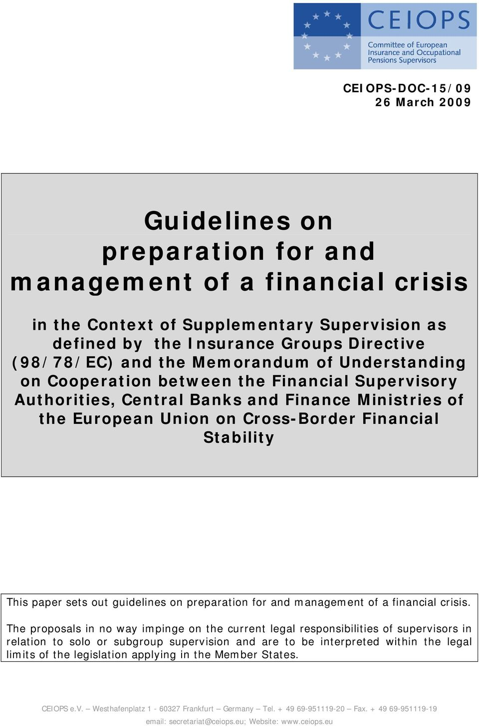 paper sets out guidelines on preparation for and management of a financial crisis.