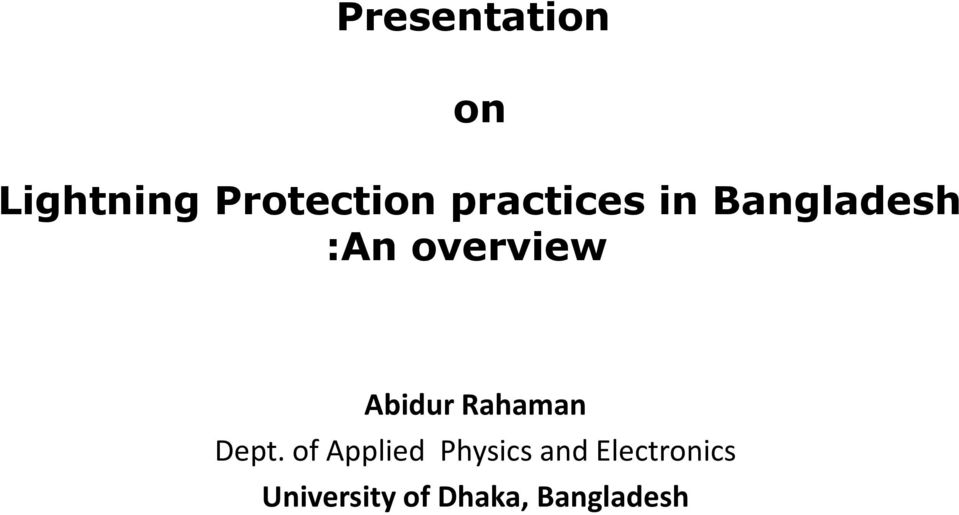 Presentation  Lightning Protection practices in Bangladesh