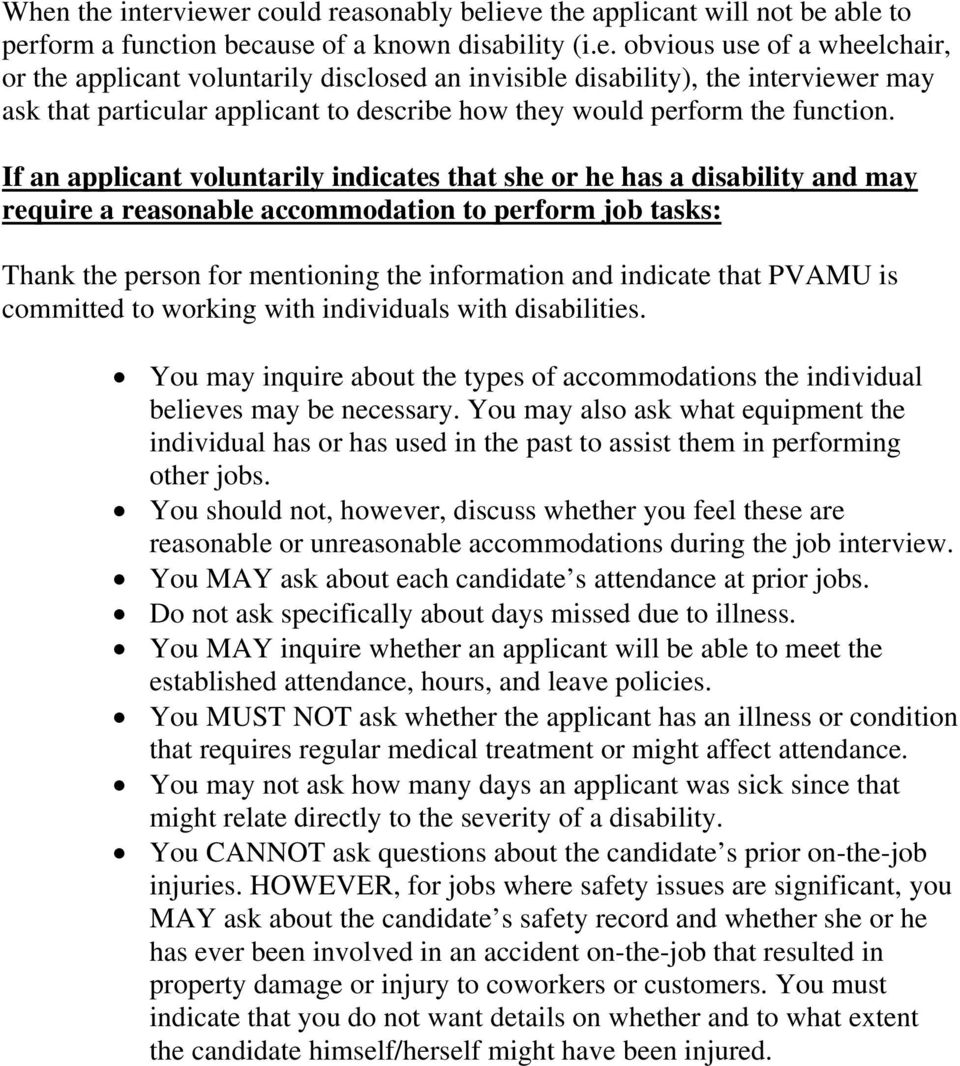that PVAMU is committed to working with individuals with disabilities. You may inquire about the types of accommodations the individual believes may be necessary.