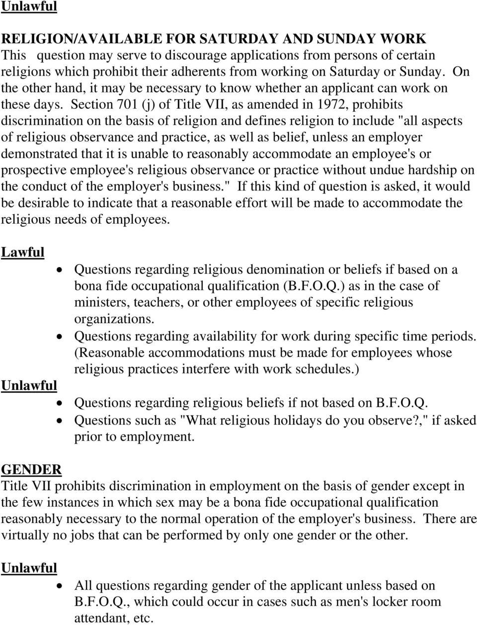 "Section 701 (j) of Title VII, as amended in 1972, prohibits discrimination on the basis of religion and defines religion to include ""all aspects of religious observance and practice, as well as"