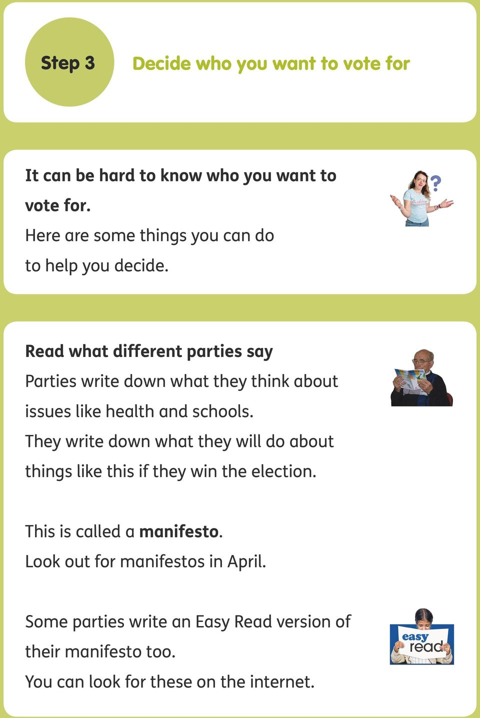 Read what different parties say Parties write down what they think about issues like health and schools.