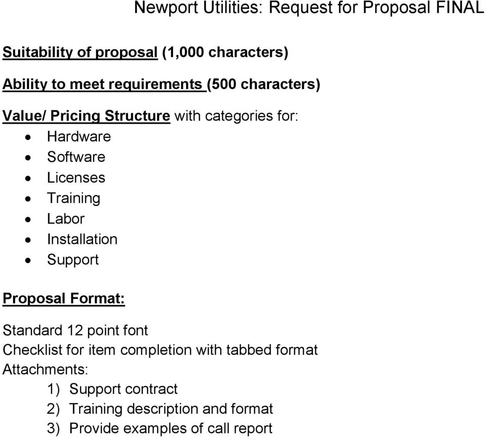 Support Proposal Format: Standard 12 point font Checklist for item completion with tabbed format