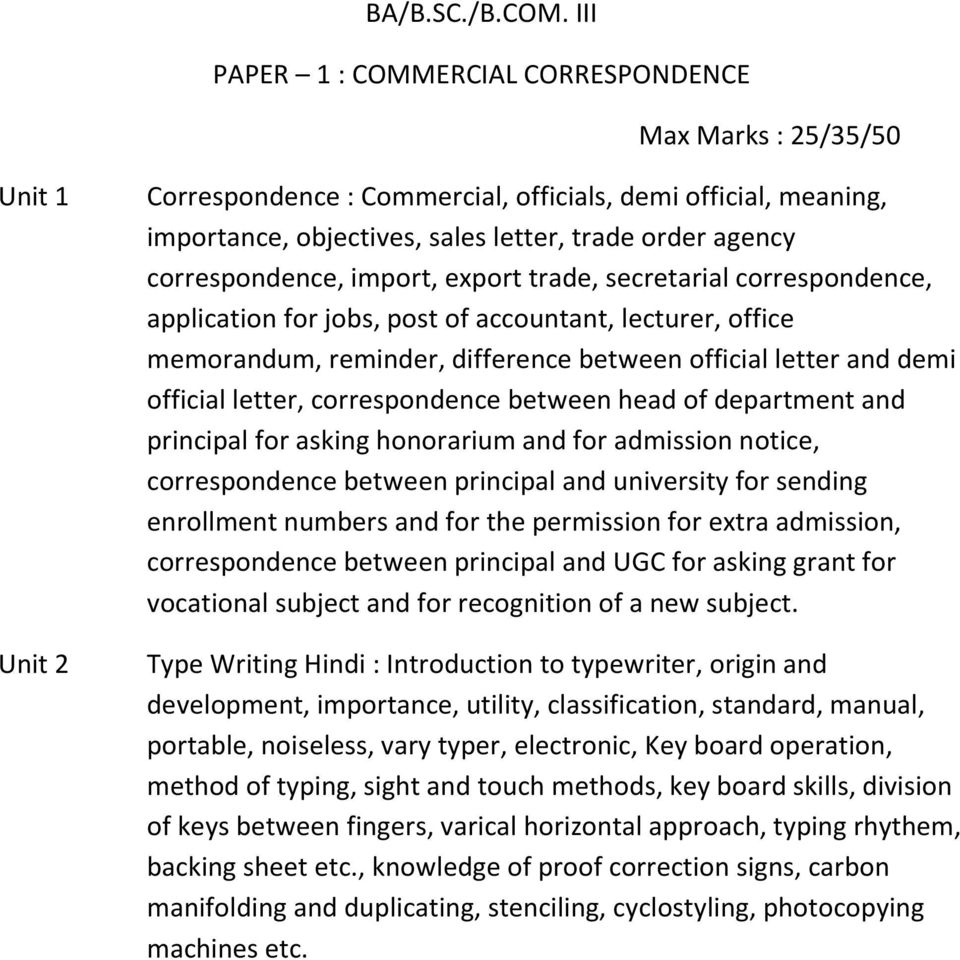 correspondence, import, export trade, secretarial correspondence, application for jobs, post of accountant, lecturer, office memorandum, reminder, difference between official letter and demi official