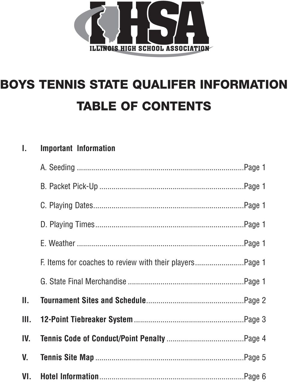 Items for coaches to review with their players...page 1 G. State Final Merchandise...Page 1 II.