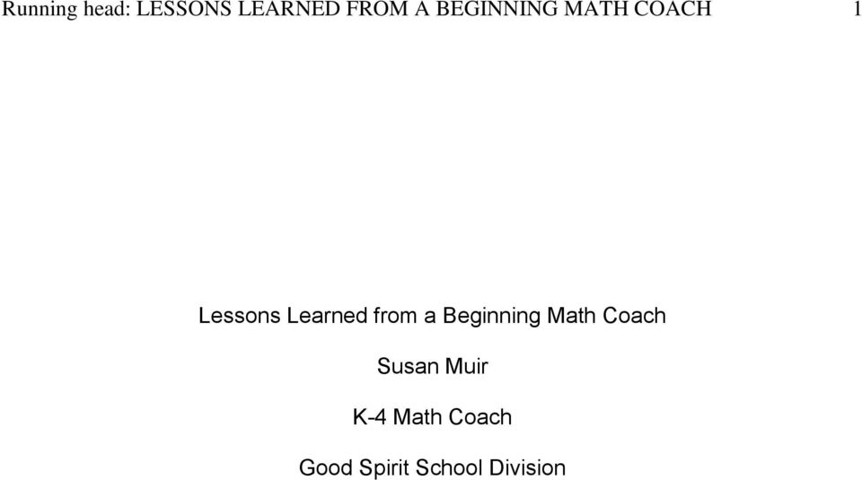 from a Beginning Math Coach Susan Muir