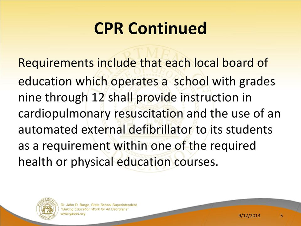 resuscitation and the use of an automated external defibrillator to its students as a