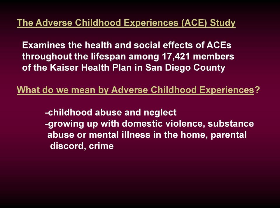 What do we mean by Adverse Childhood Experiences?