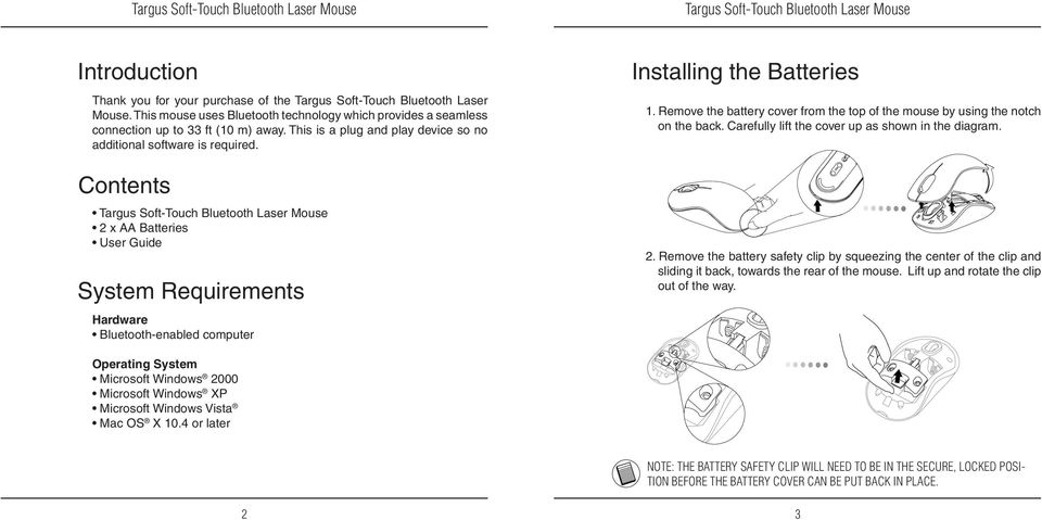 Remove the battery cover from the top of the mouse by using the notch on the back. Carefully lift the cover up as shown in the diagram. 2.