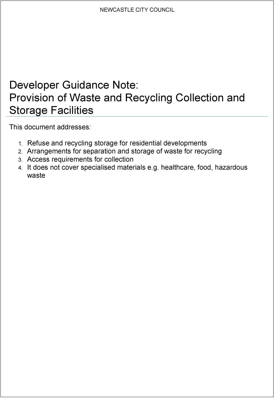 Refuse and recycling storage for residential developments 2.