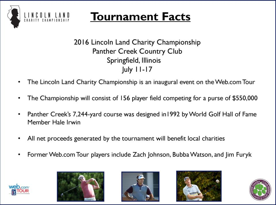 com Tour The Championship will consist of 156 player field competing for a purse of $550,000 Panther Creek s 7,244-yard course was