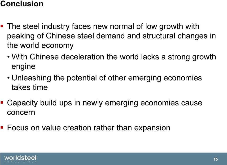 strong growth engine Unleashing the potential of other emerging economies takes time Capacity