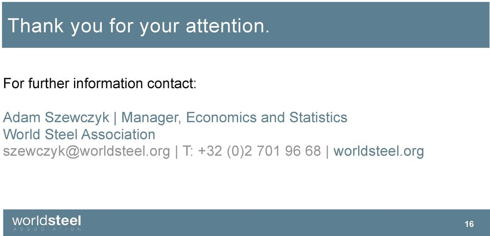 Manager, Economics and Statistics World Steel