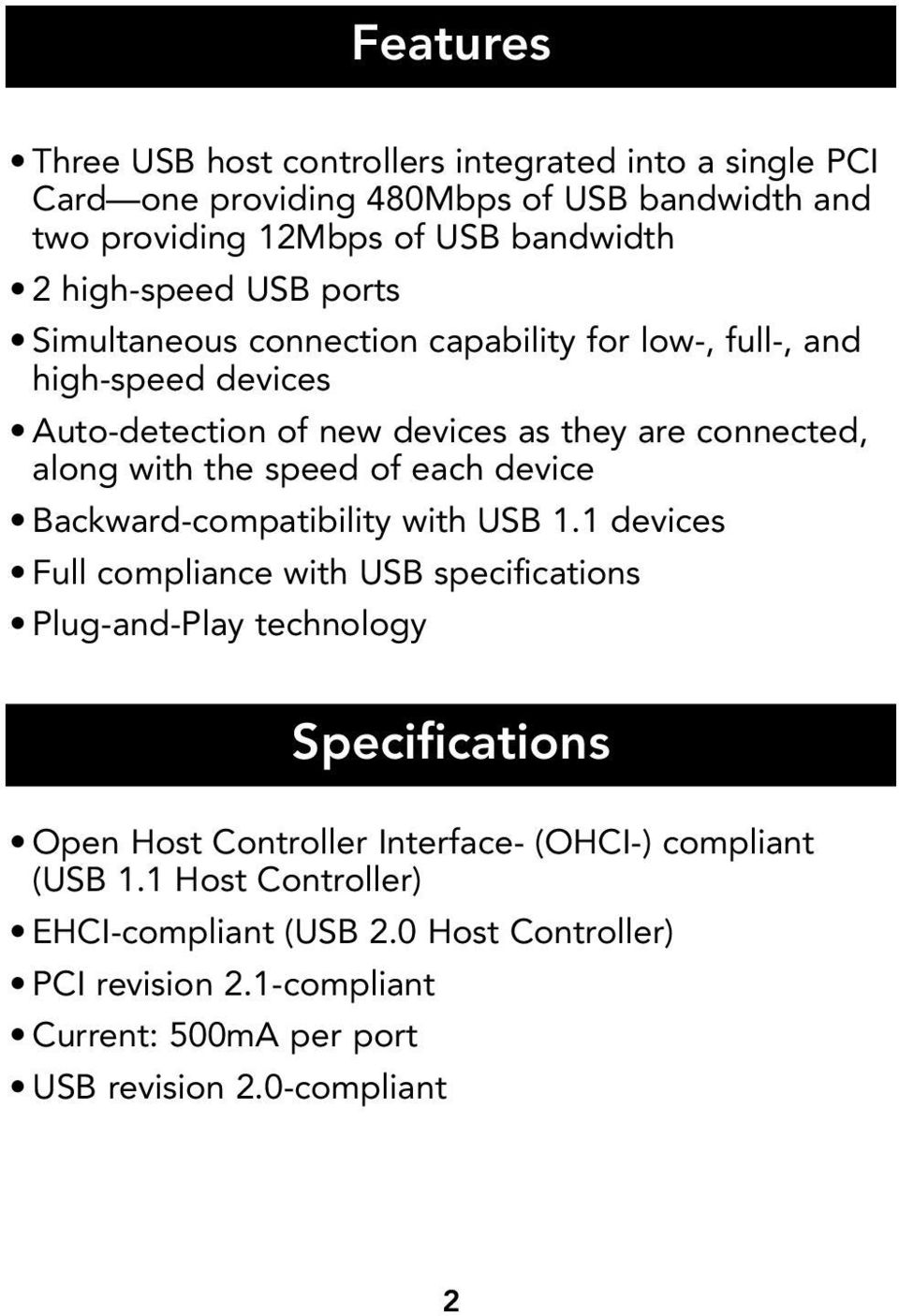 each device Backward-compatibility with USB 1.