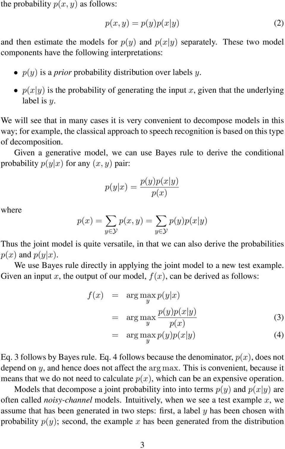 p(x y) is the probability of generating the input x, given that the underlying label is y.
