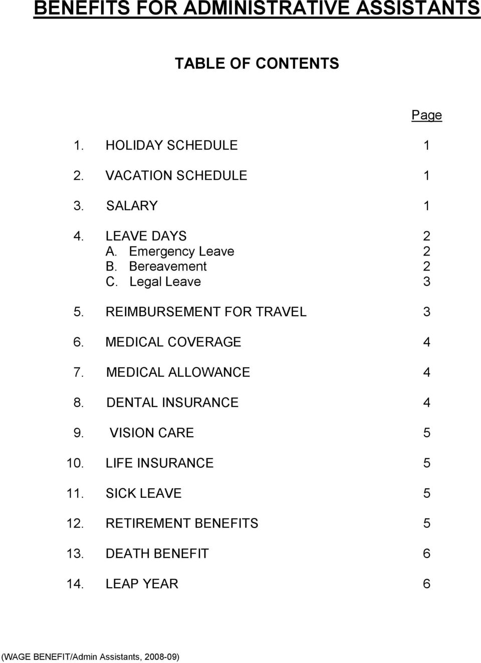 REIMBURSEMENT FOR TRAVEL 3 6. MEDICAL COVERAGE 7. MEDICAL ALLOWANCE 8. DENTAL INSURANCE 9.