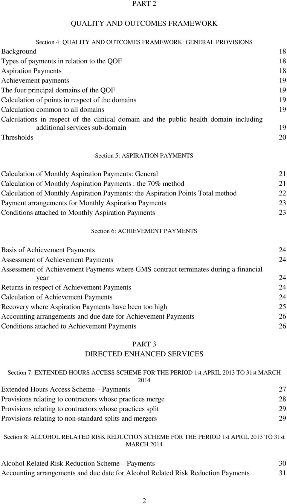 public health domain including additional services sub-domain 19 Thresholds 20 Section 5: ASPIRATION PAYMENTS Calculation of Monthly Aspiration Payments: General 21 Calculation of Monthly Aspiration
