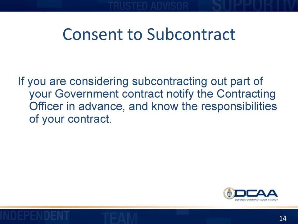 contract notify the Contracting Officer in
