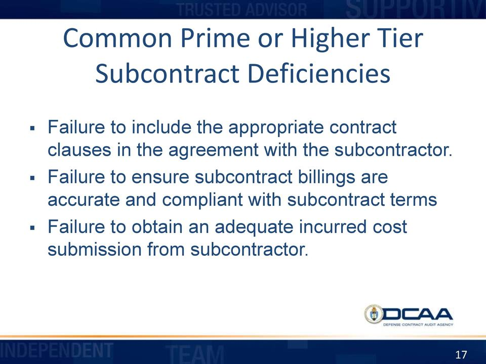 Failure to ensure subcontract billings are accurate and compliant with