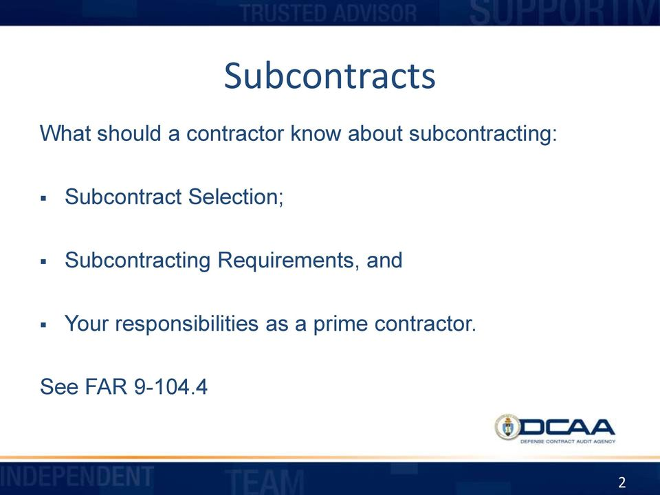 Subcontracting Requirements, and Your