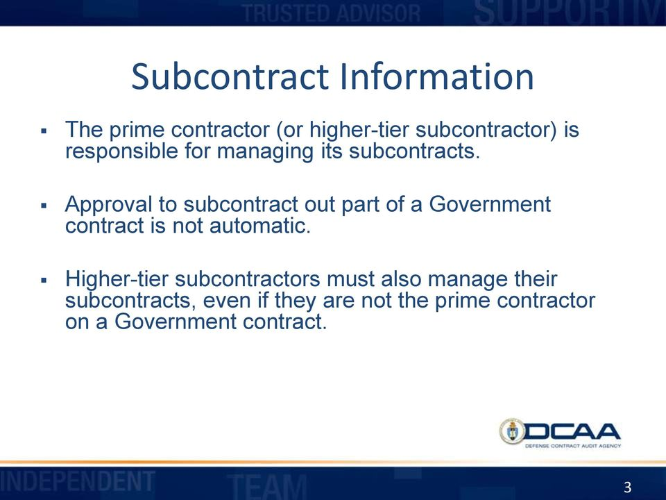 Approval to subcontract out part of a Government contract is not automatic.
