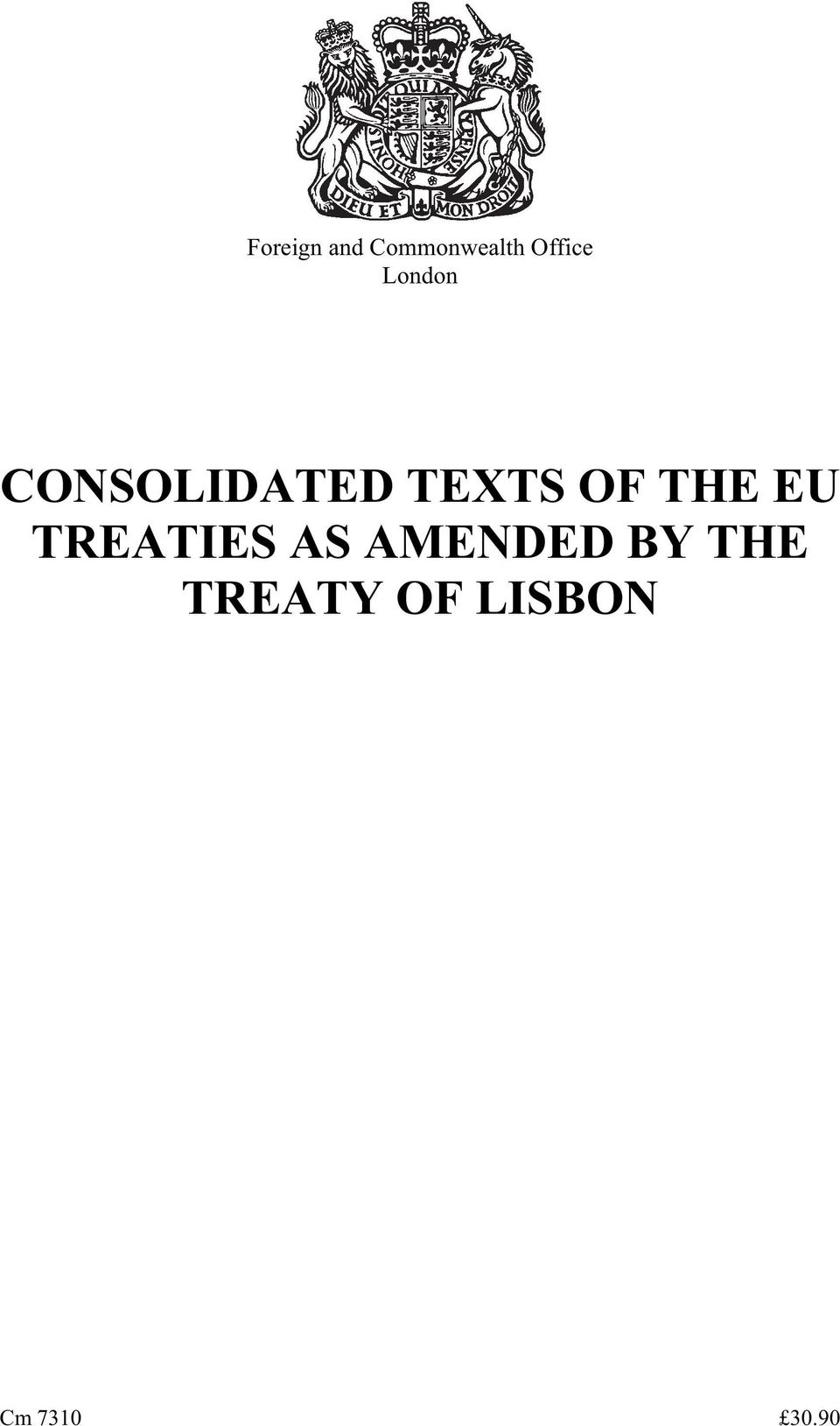 THE EU TREATIES AS AMENDED BY