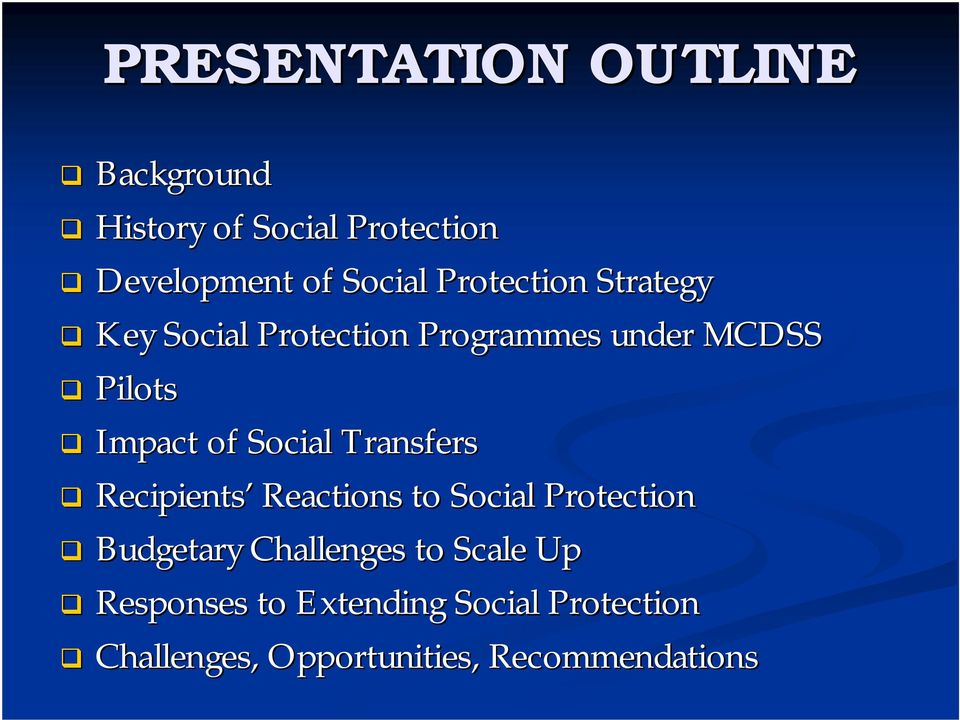 Social Transfers Recipients Reactions to Social Protection Budgetary Challenges to