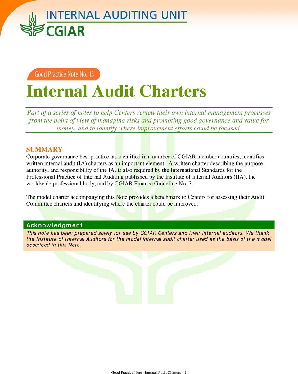 SUMMARY Corporate governance best practice, as identified in a number of CGIAR member countries, identifies written internal audit (IA) charters as an important element.