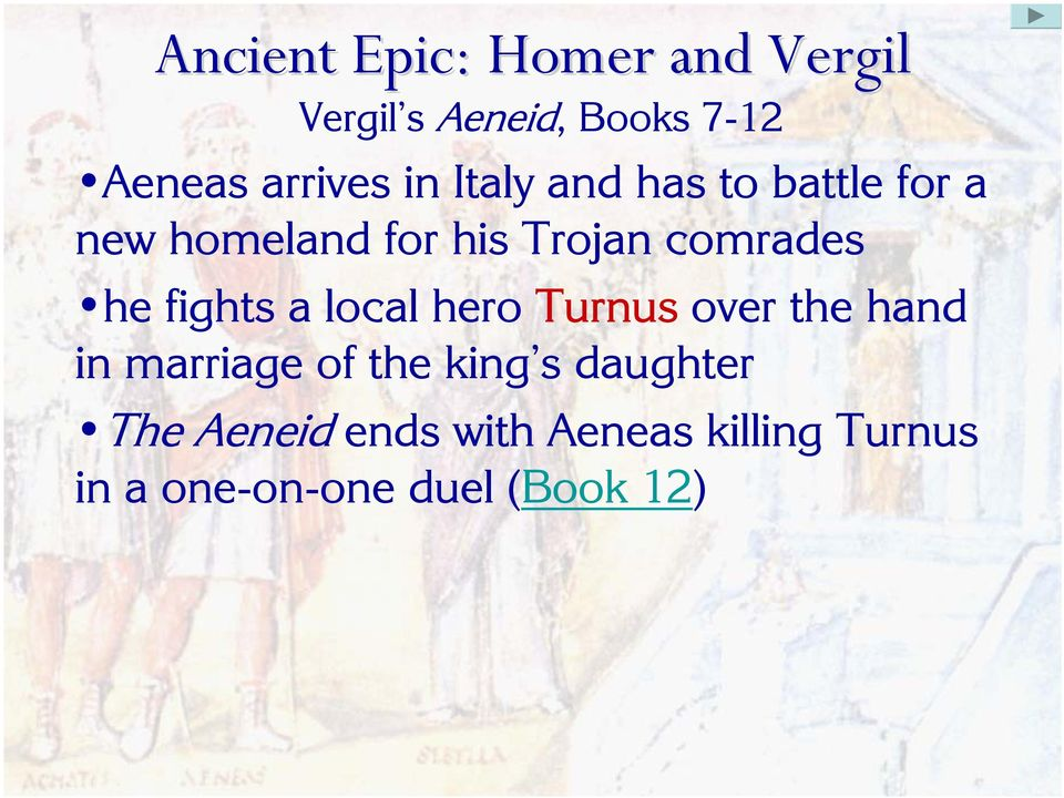 local hero Turnus over the hand in marriage of the king s daughter
