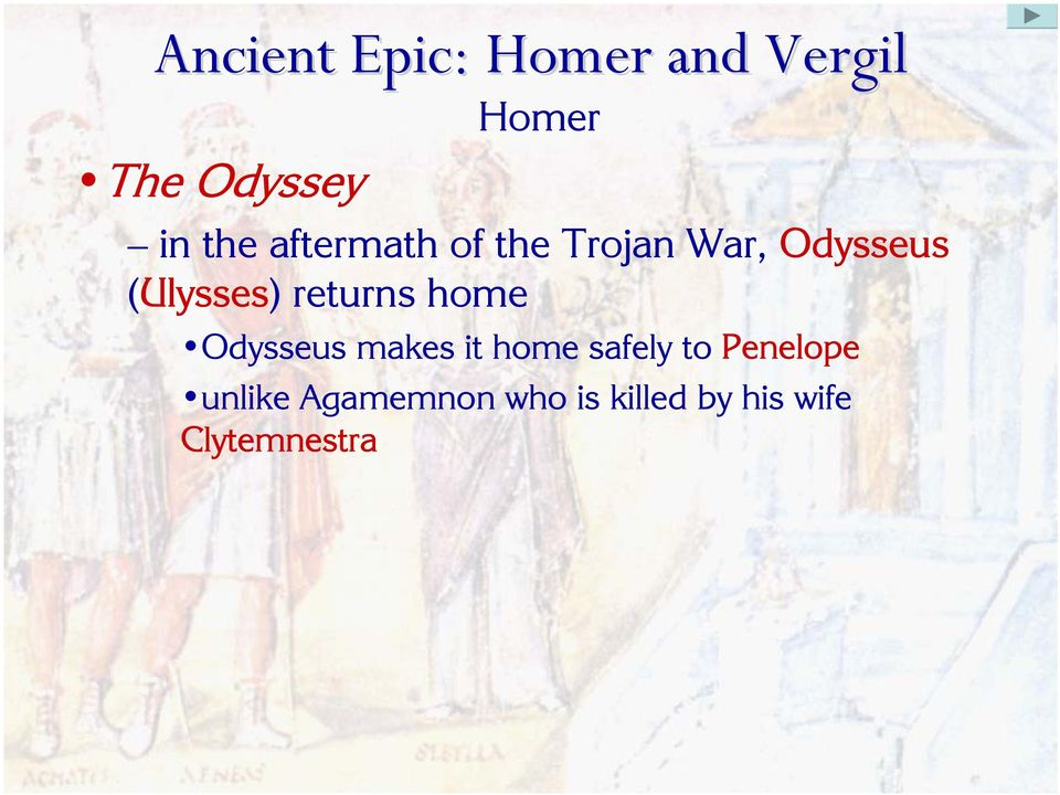 Odysseus makes it home safely to Penelope