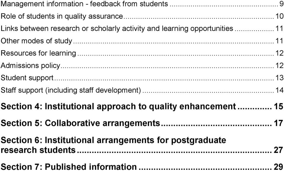 .. 12 Admissions policy... 12 Student support... 13 Staff support (including staff development).