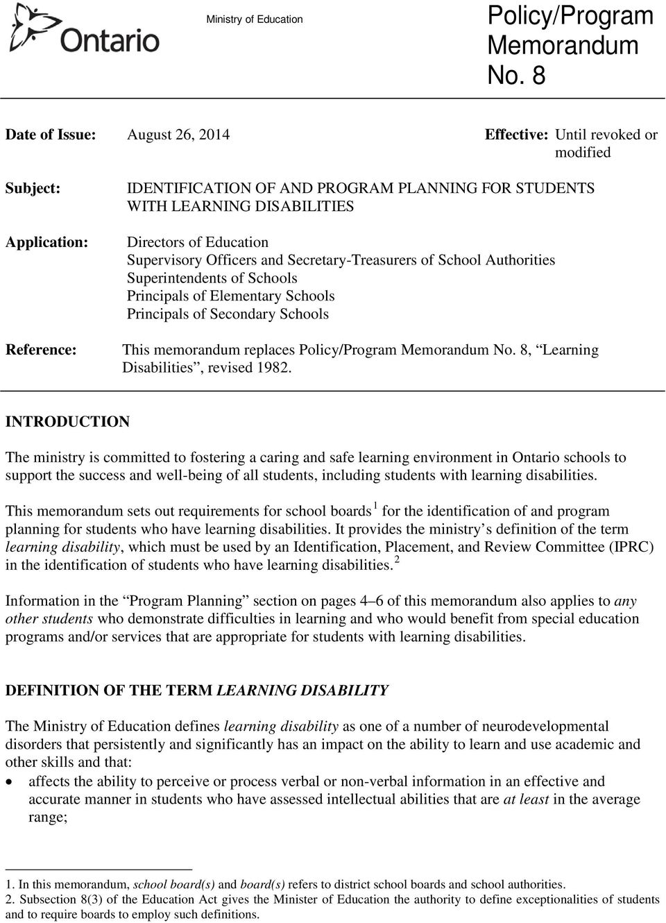 Schools This memorandum replaces Policy/Program, Learning Disabilities, revised 1982.