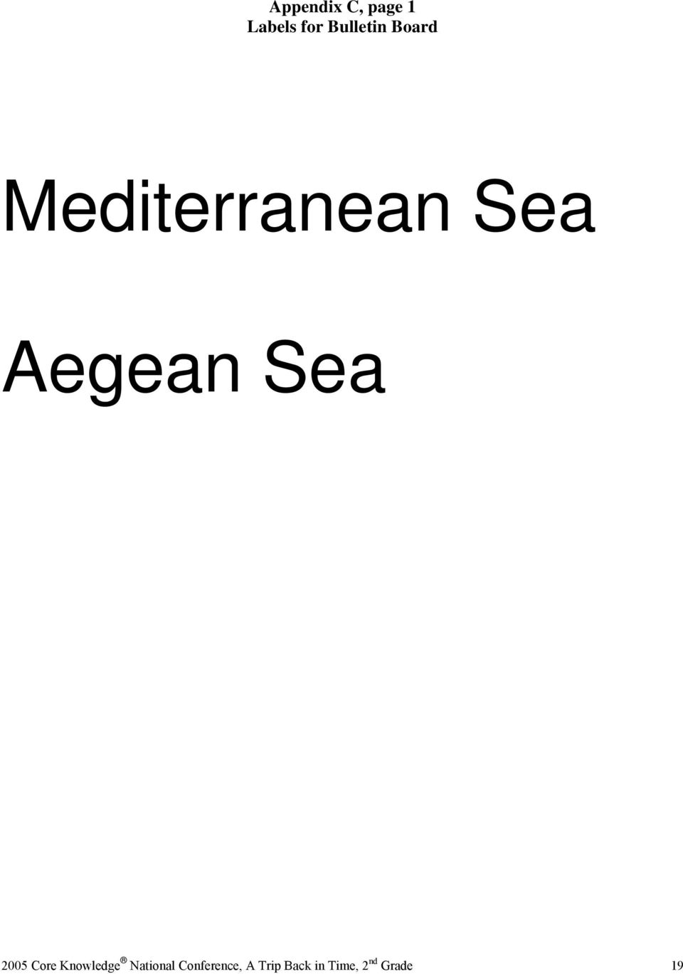 Aegean Sea 2005 Core Knowledge