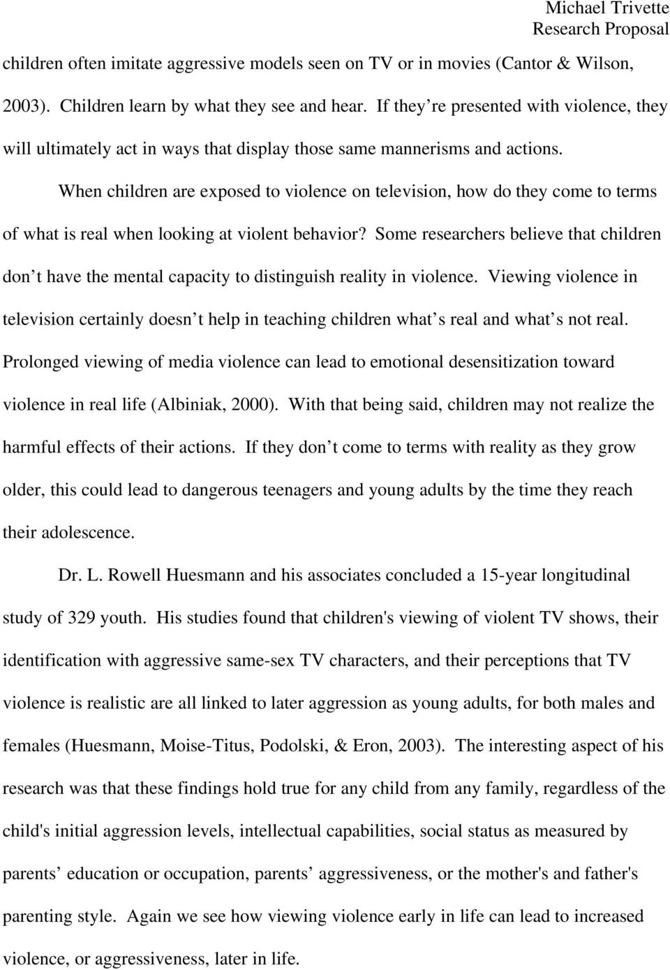 When children are exposed to violence on television, how do they come to terms of what is real when looking at violent behavior?
