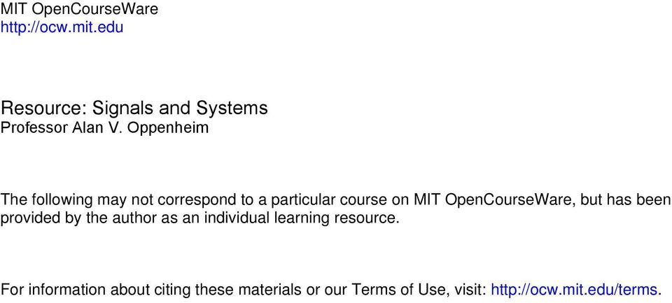 OpenCourseWare, but has been provided by the author as an individual learning resource.